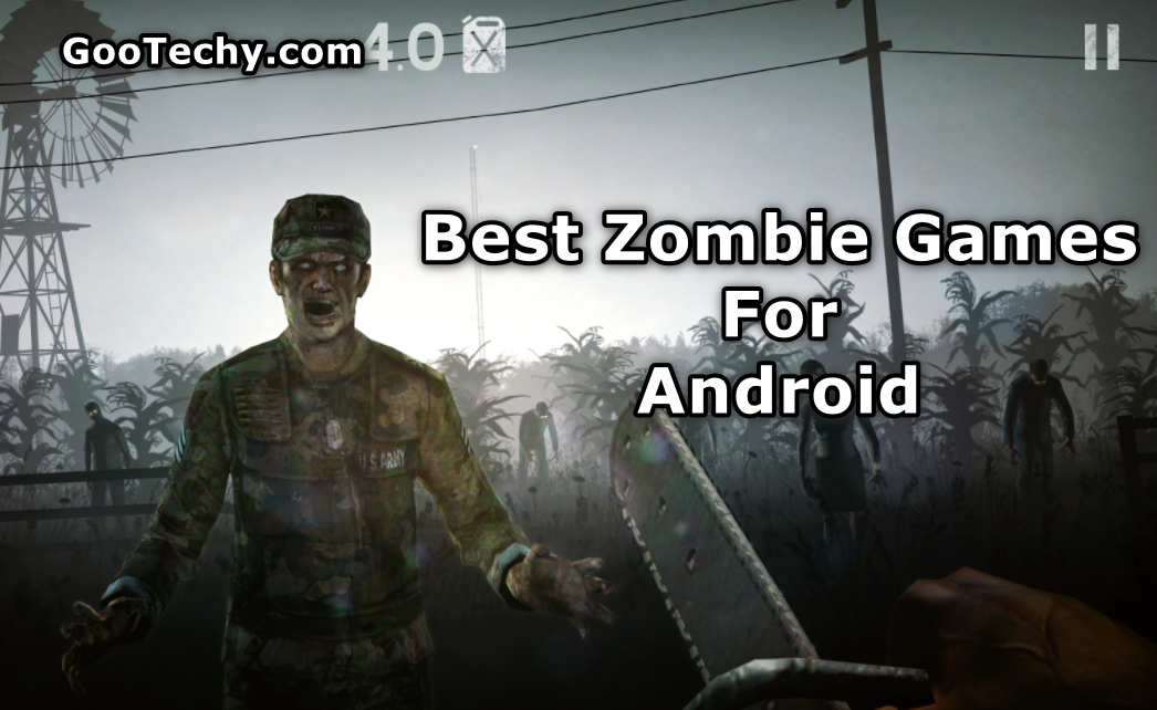 Top 10 Best Zombie Games For Android [September 2021]