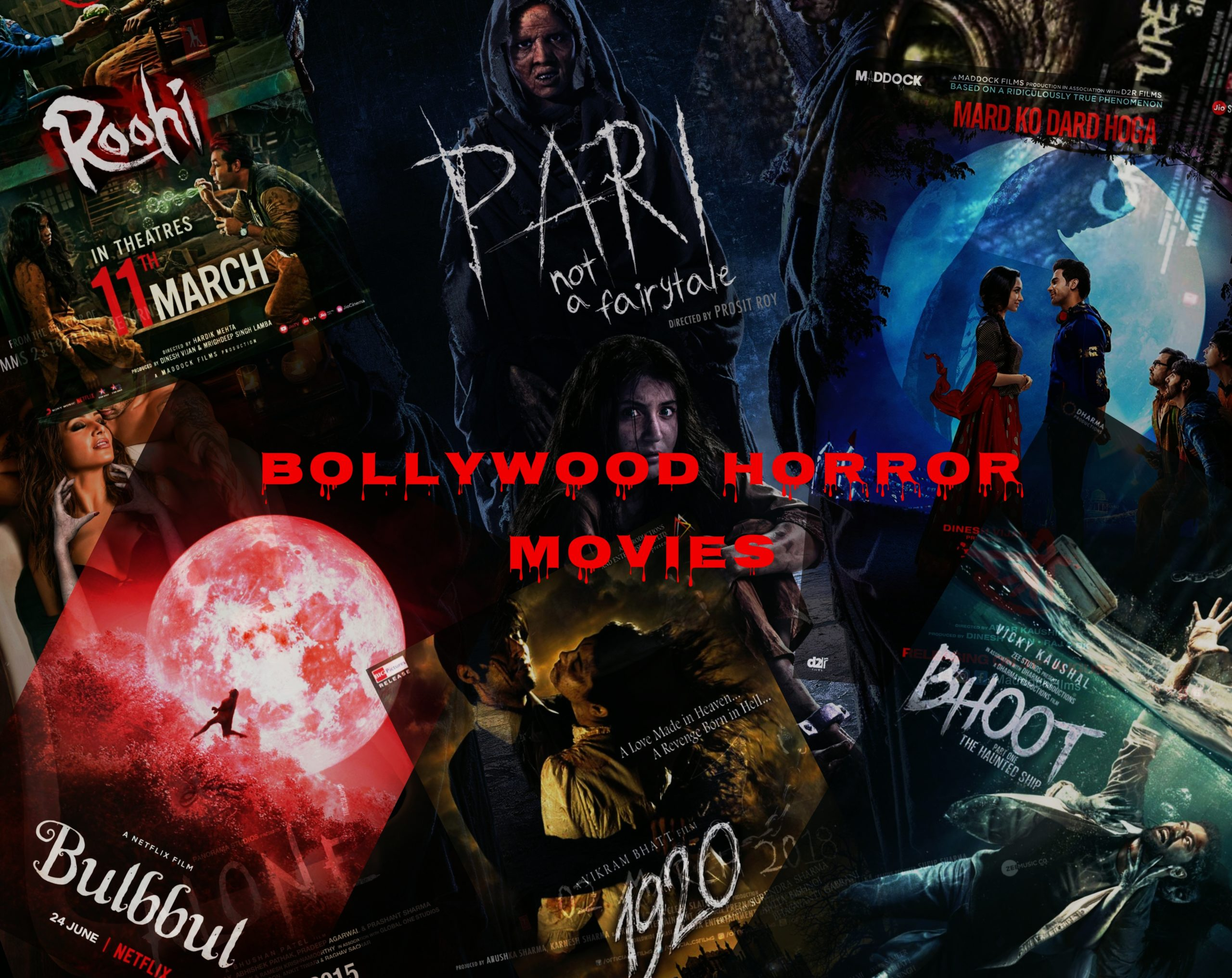 20+ Best Hindi Horror Movies to Watch Right Now [September 2021]